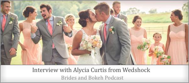 Alycia Curtis Brides and Bokeh Podcast