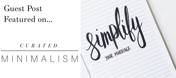 simplify your marriage curated minimalism
